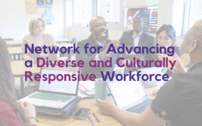 Network for Advancing a Diverse and Culturally Responsive Workforce
